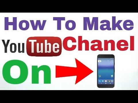 Simple Steps to Create YouTube Channel on Your Mobile